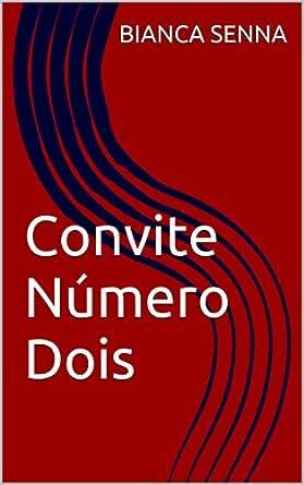 Amazon.com: Convite Número Dois (Convites Livro 2) (Portuguese