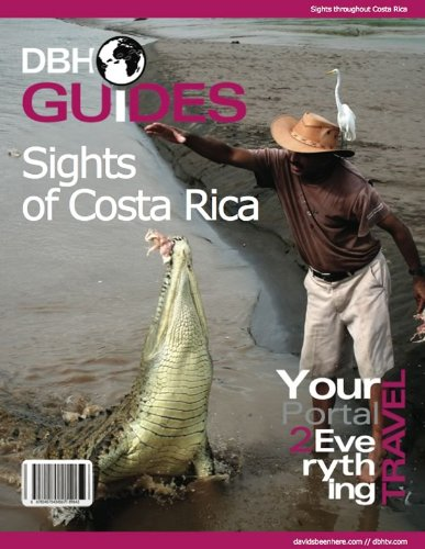 Costa Rica DBH Sights Guide