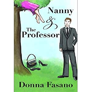 Nanny and the Professor | [Donna Fasano]