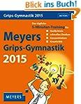 Meyers Grips-Gymnastik Wissenskalende...
