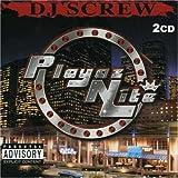 echange, troc DJ Screw - Playaz Nite