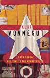 "Vonnegut Omnibus: ""Welcome to the Monkey House"", ""Palm Sunday"""
