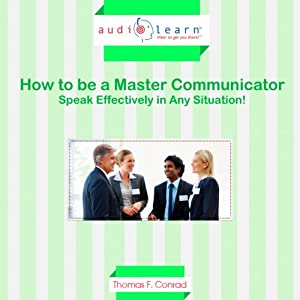 How to Be a Master Communicator Audiobook