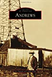 Andrews (Images of America Series)