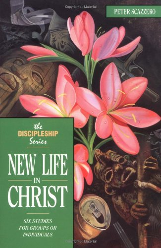 New Life in Christ (Discipleship)