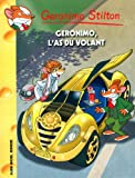 Geronimo Stilton, Tome 69 : Geronimo l'as du volant
