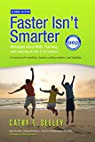 img - for Faster Isn't Smarter: Messages About Math, Teaching, and Learning in the 21st Century, Second Edition book / textbook / text book