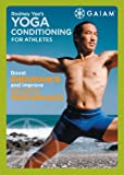 Yoga Conditioning for Athletes with Rodney Yee Deluxe Edition