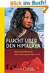 Flucht �ber den Himalaya: Tibets Kind...