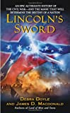 Lincoln's Sword (0060819278) by Debra Doyle,James D. MacDonald,James MacDonald