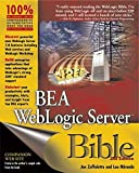 img - for BEA WebLogic Server Bible 2nd edition by Zuffoletto, Joe, Miranda, Lou (2003) Paperback book / textbook / text book