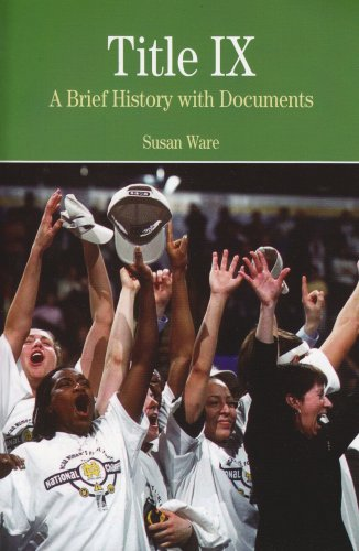 Title IX: A Brief History wtih Documents (Bedford Series...