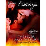 The Fever and the Fury ~ Stephanie Draven