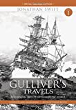 Jonathan Swift Gulliver Travels Part 1 - Into Several Remote Nations of the World: Complete and Unabridged with Extensive Notes