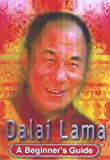 img - for Dalai Lama: A Beginner's Guide book / textbook / text book