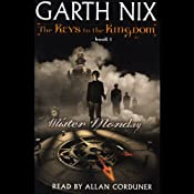 Mister Monday: The Keys to the Kingdom, Book 1 | Garth Nix