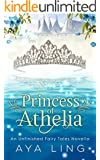 Princess of Athelia: An Unfinished Fairy Tales Novella
