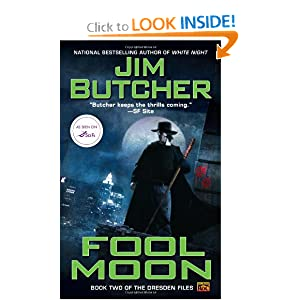 Fool Moon: Book two of The Dresden Files by Jim Butcher