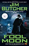 Fool Moon: Book two of The Dresden Files (0451458125) by Jim Butcher