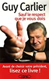 echange, troc Guy Carlier - Sauf le respect que je vous dois