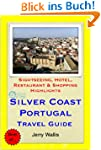Silver Coast, Portugal Travel Guide -...