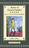 Anne of Green Gables (Collectors Library)