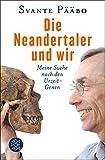 Image de Die Neandertaler und wir: Meine Suche nach den Urzeit-Genen