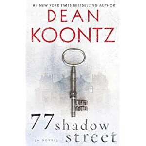 77 Shadow Street by Dean Koontz Hardcover Book