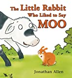 img - for The Little Rabbit Who Liked to Say Moo book / textbook / text book