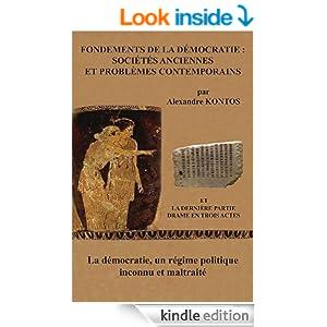 FONDEMENTS DE LA DÉMOCRATIE : SOCIÉTÉS ANCIENNES ET PROBLÈMES CONTEMPORAINS (