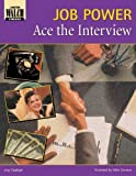 img - for Ace the Interview: Job Power by Jurg Oppliger (1998-06-30) book / textbook / text book