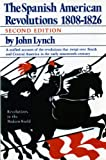 The Spanish American Revolutions 1808-1826 (Second Edition)  (Revolutions in the Modern World)