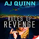 Rules of Revenge Audiobook by AJ Quinn Narrated by Charley Ongel