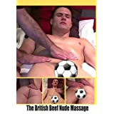 The British Beef Nude Massage 2011