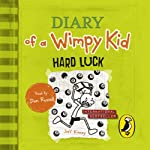 Diary of a Wimpy Kid: Hard Luck (       UNABRIDGED) by Jeff Kinney Narrated by Dan Russell