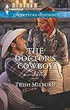 The Doctor's Cowboy (Blue Falls, Texas)