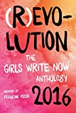 img - for (R)evolution: The Girls Write Now 2016 Anthology book / textbook / text book
