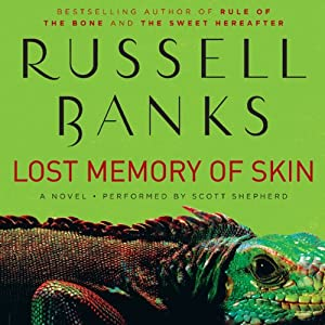 Lost Memory of Skin | [Russell Banks]