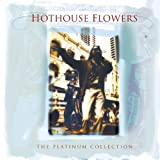 DON'T GO  -  HOTHOUSE FLOWERS