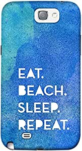 DailyObjects Eat Beach Sleep Repeat Water Case For Samsung Galaxy Note 2