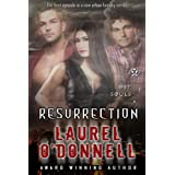 Resurrection - Episode 1 (Lost Souls) ~ Laurel O'Donnell
