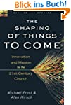 The Shaping of Things to Come,: Innov...