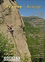 France: Ariege: Rockfax Rock Climbing Guidebook (Rockfax Climbing Guide Series)