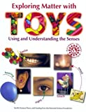 Exploring Matter with TOYS: Using and Understanding the Senses