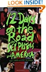 12 Days on the Road: The Sex Pistols...