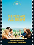 The Kids are All Right: The Shooting Script (Newmarket Shooting Script)