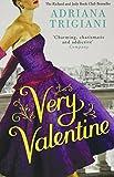 Adriana Trigiani Very Valentine (Valentine Trilogy 1)