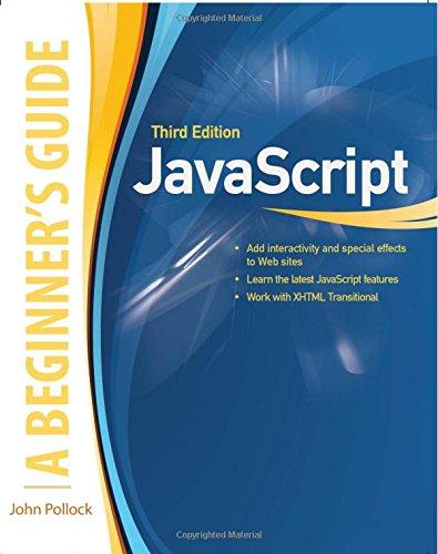 JavaScript, A Beginner's Guide, Third Edition