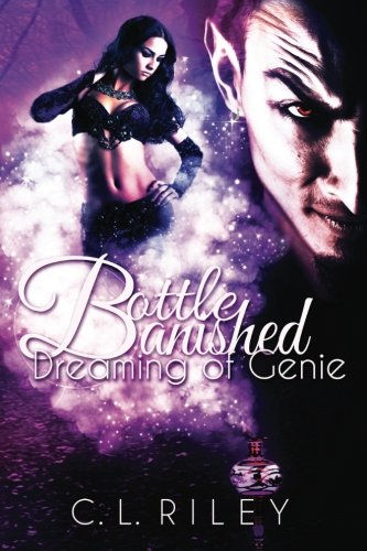 Bottle Banished: Dreaming of Genie (Volume 1)