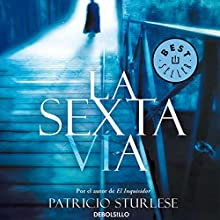 La sexta via (       UNABRIDGED) by Patricio Sturlese Narrated by Juan Magraner